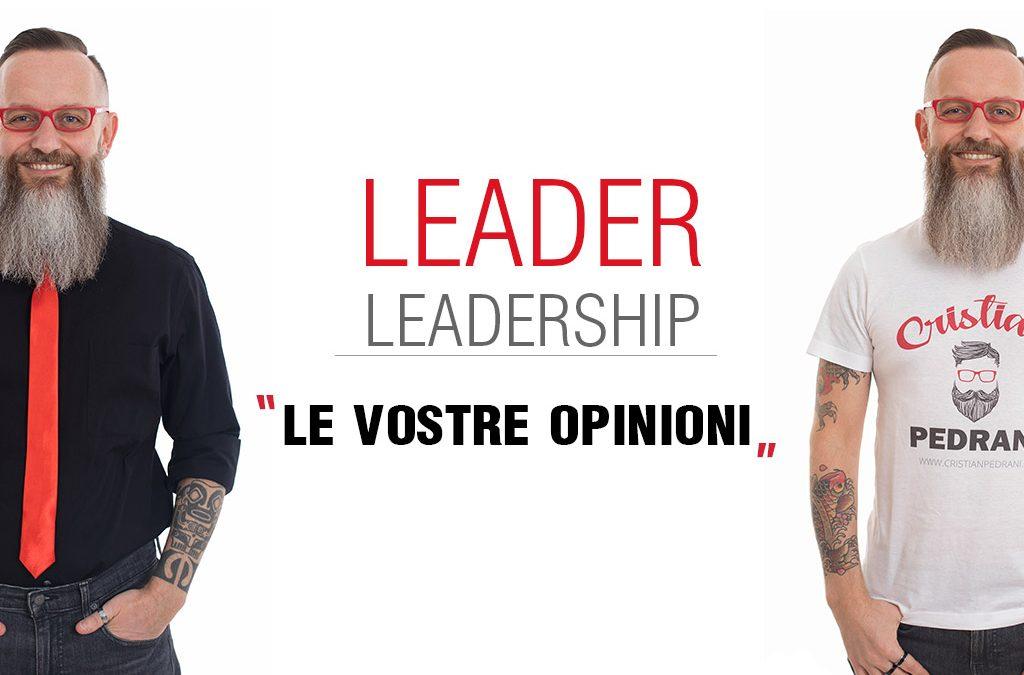 Leader/Leadership: spazio alle vostre opinioni (Parte 1)