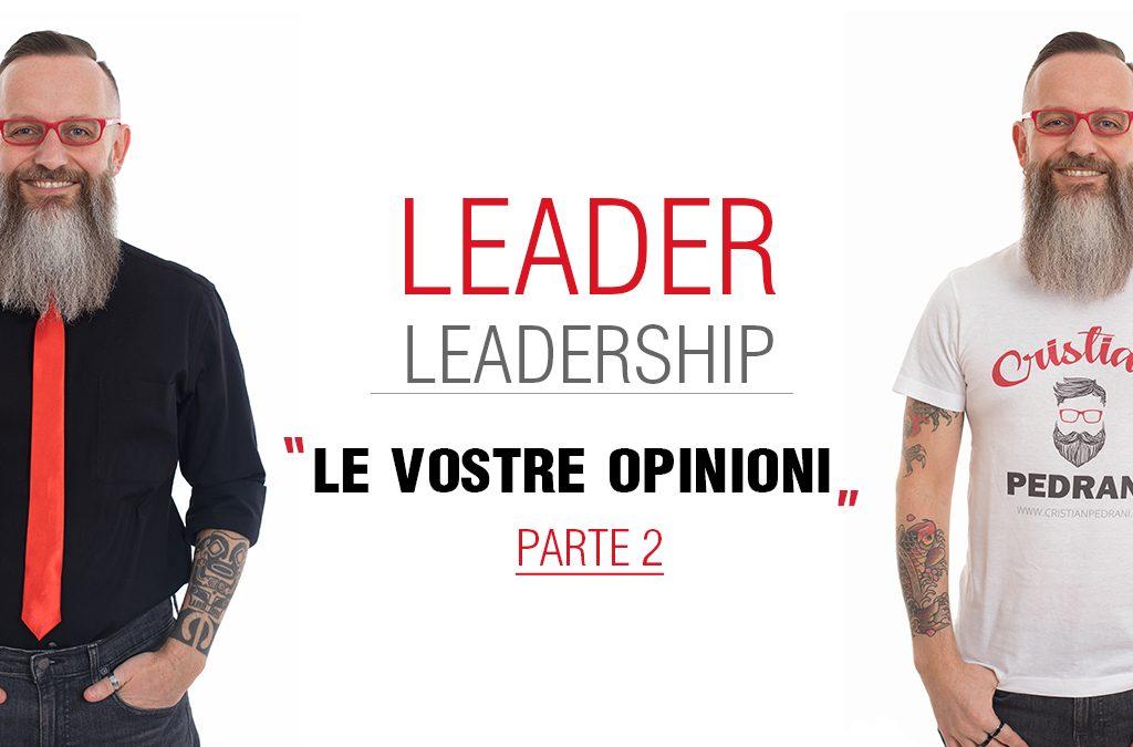 Leader/Leadership: spazio alle vostre opinioni (Parte 2)