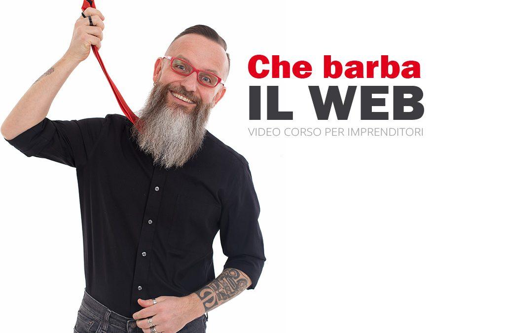 Che Barba il Web: a breve il lancio ufficiale!