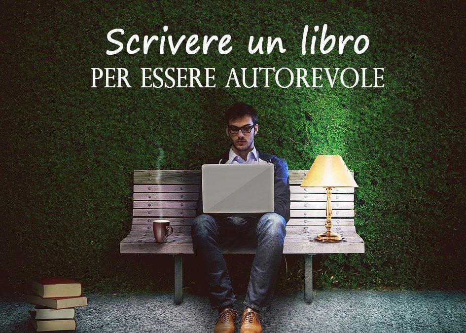 Scrivere un libro per essere autorevole