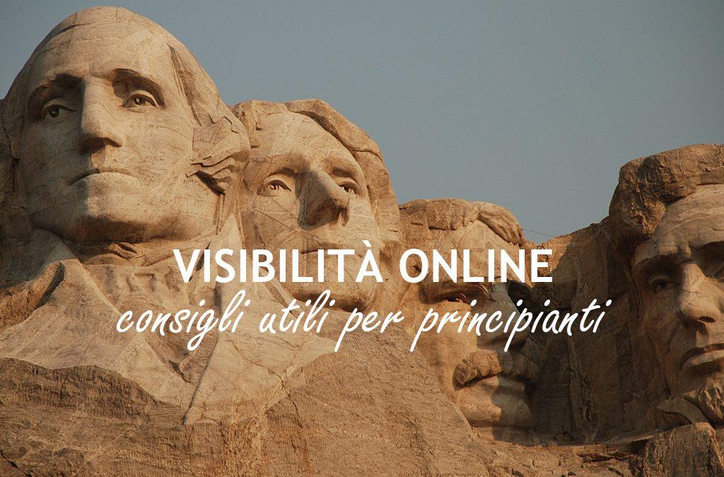 Visibilità online: consigli utili per principianti