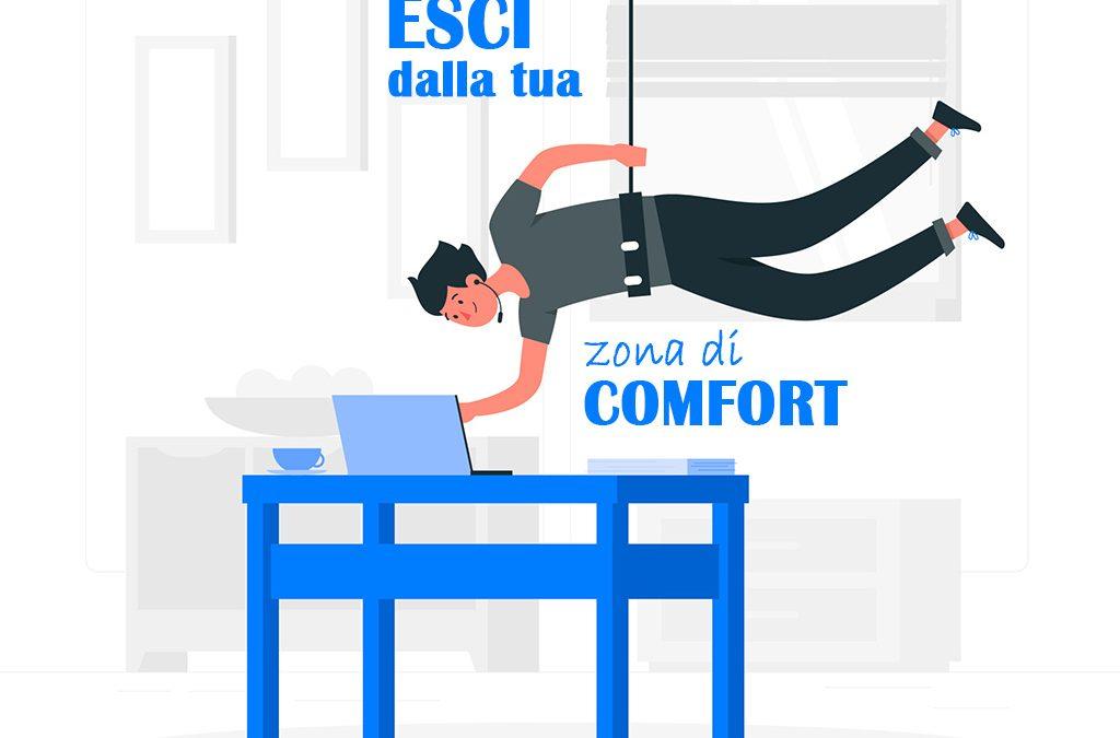 Esci dalla tua zona di comfort