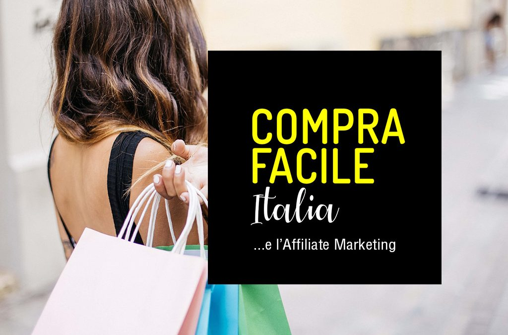 Compra Facile Italia e l'affiliate marketing