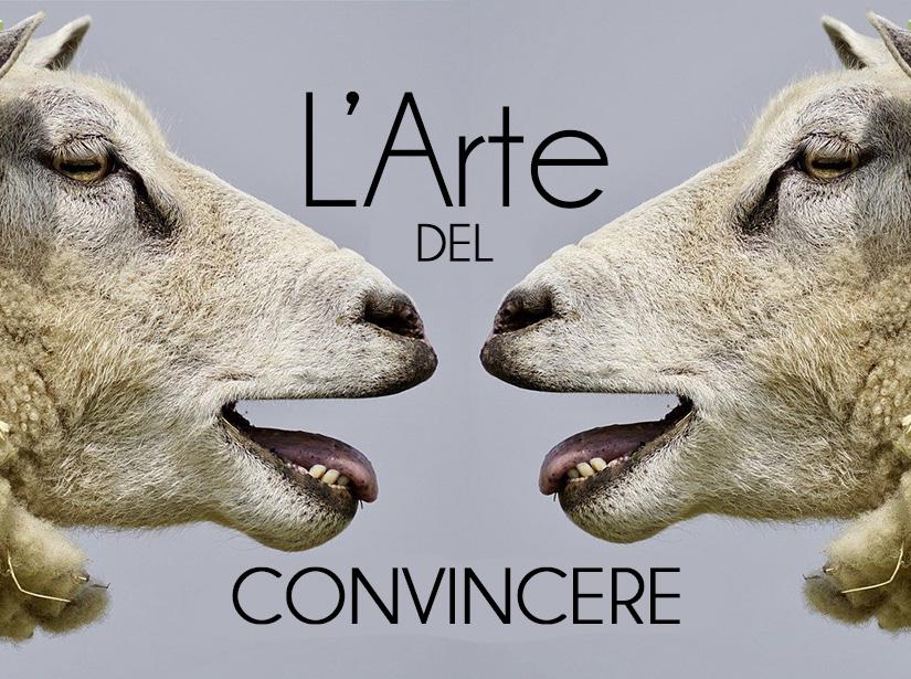 L'arte del Convincere
