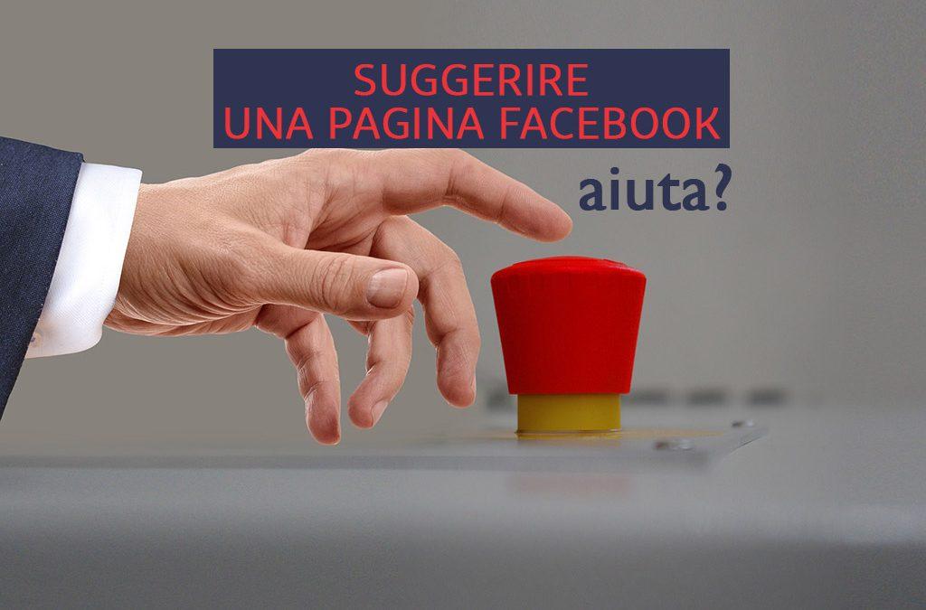 Suggerire una pagina Facebook aiuta?