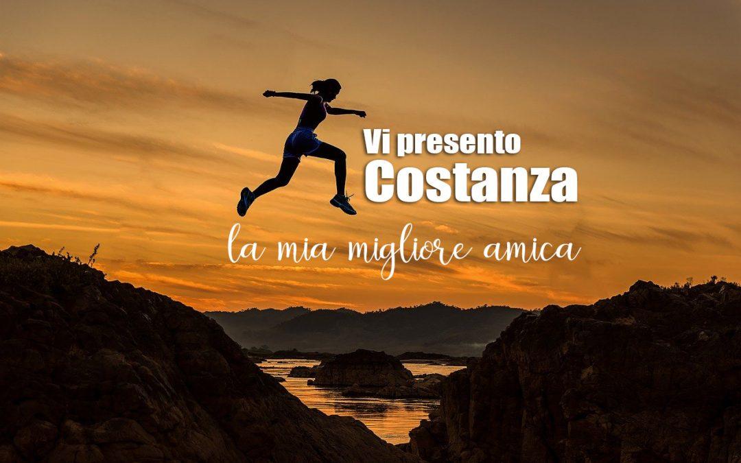 Vi presento Costanza: la mia migliore amica