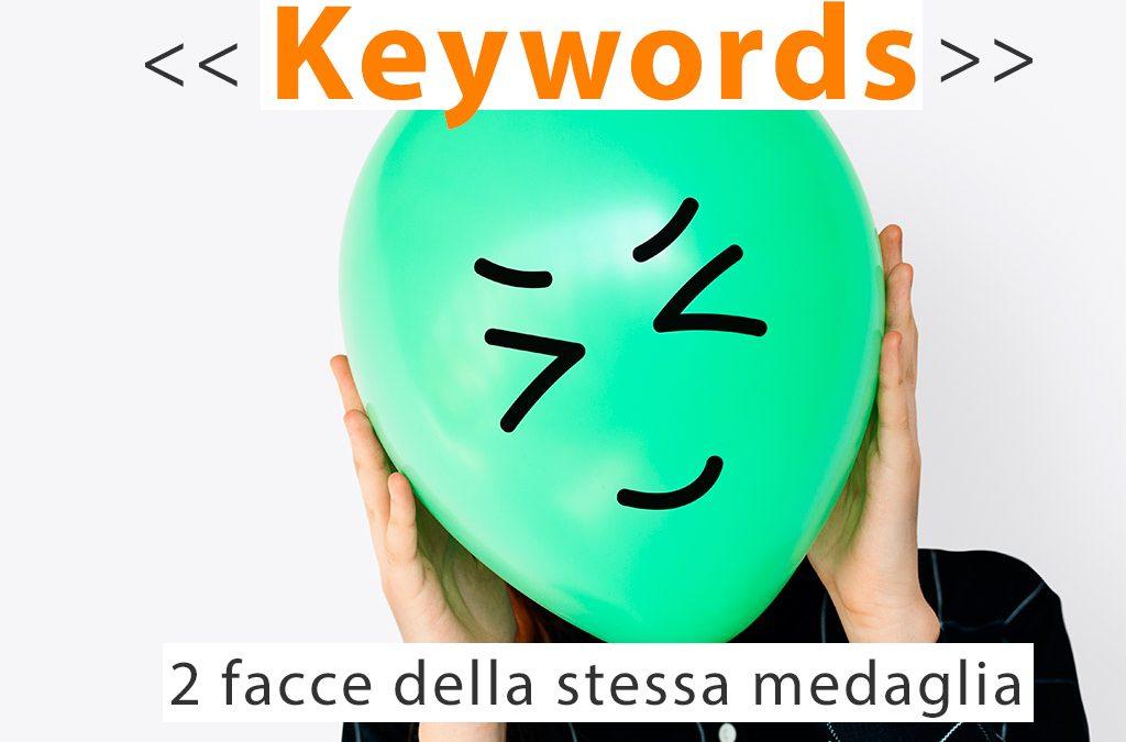 Keywords: 2 facce della stessa medaglia