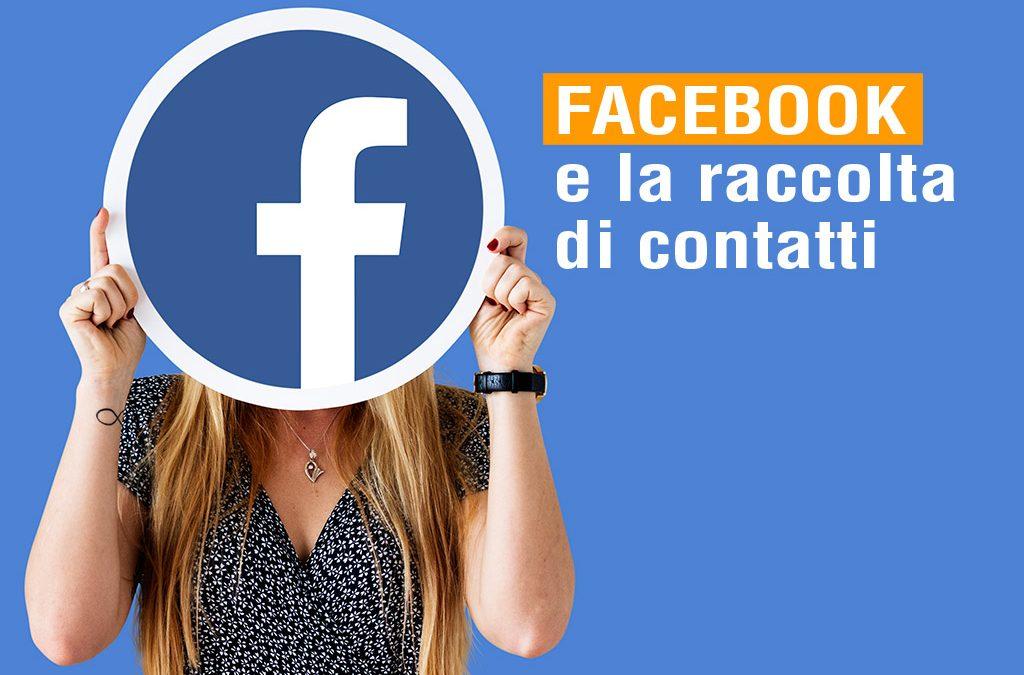 Facebook e la raccolta di contatti