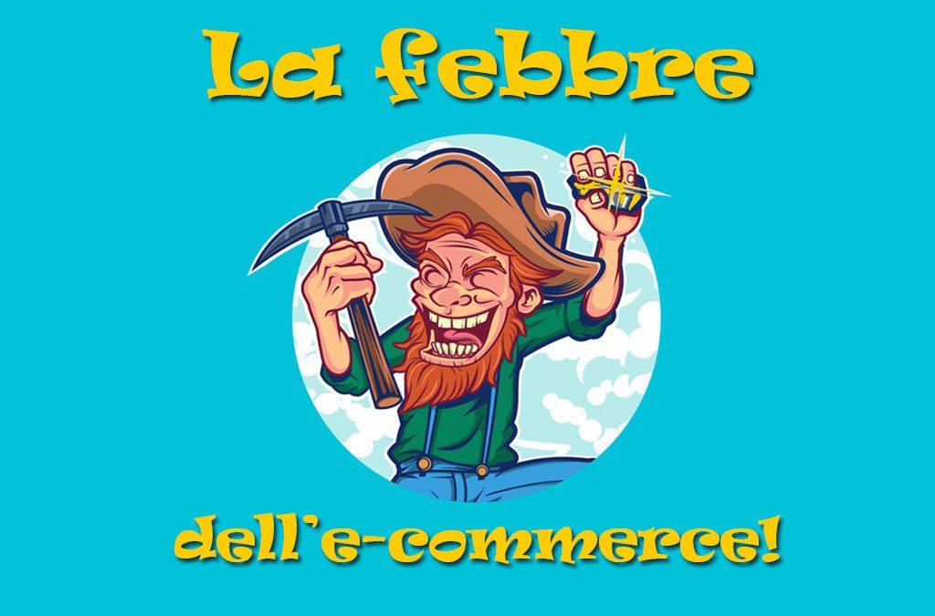 La febbre dell'e-commerce