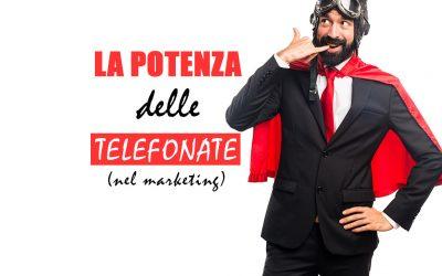 La potenza delle telefonate