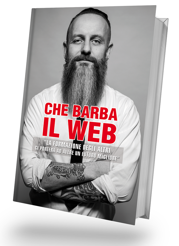 CHE BARBA IL WEB - Il Libro in vendita!