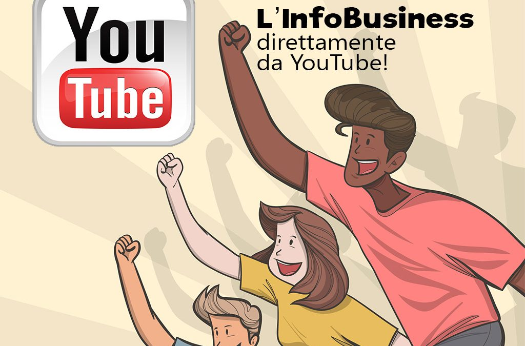 L'Info Business direttamente da YouTube