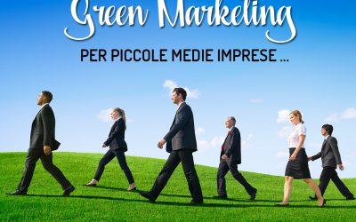 Il Green Marketing per le piccole medie imprese